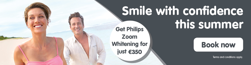 Smile with confidence this summer. Book Now and Get Philips Zoom Whitening for just €350.