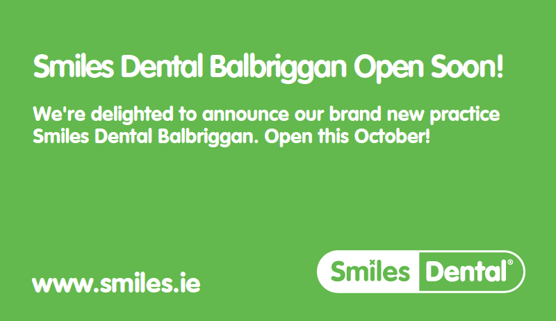 Smiles Dental Coming Soon Balbriggan